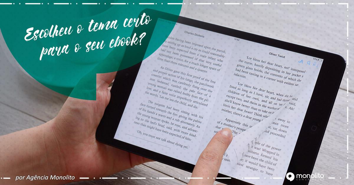 Escolheu o tema certo para o seu ebook?