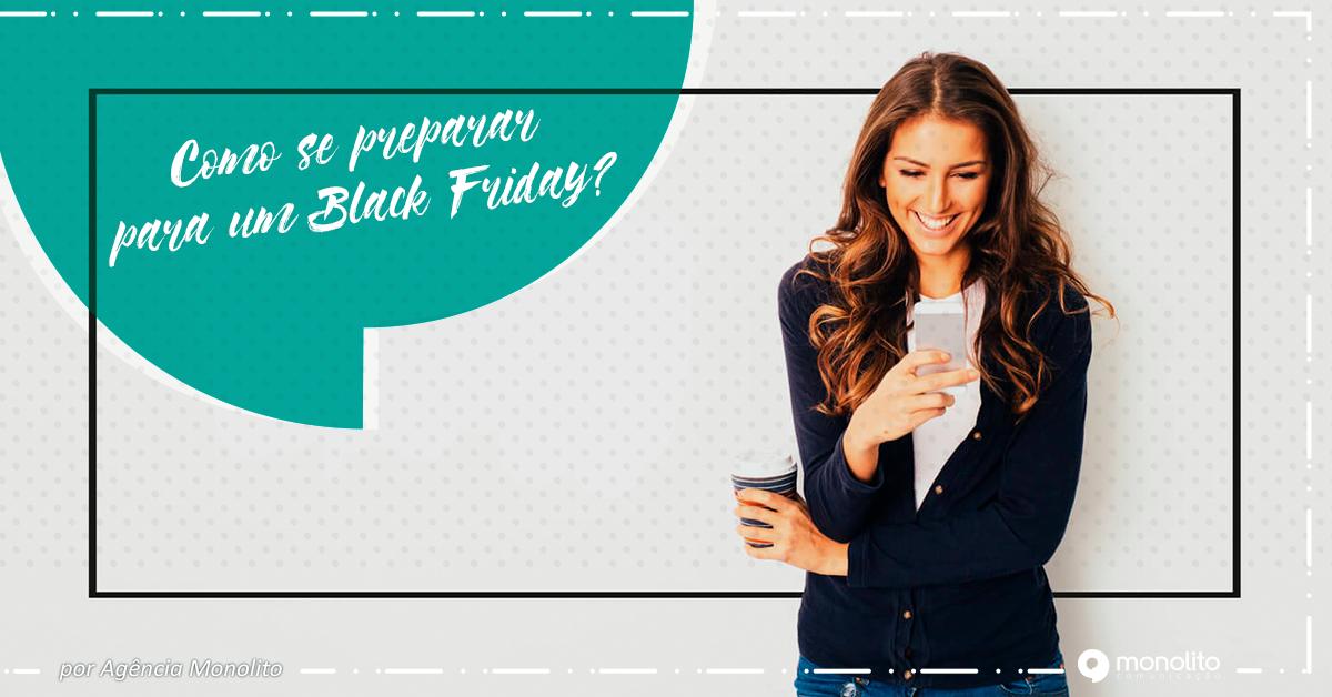 Sua empresa está preparada para a Black Friday?