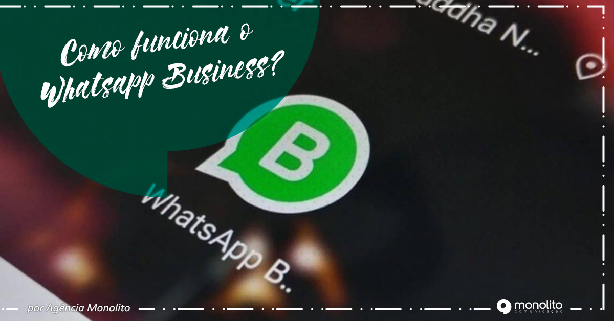 Como funciona o Whatsapp Business?